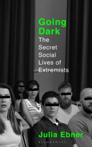 Book cover Going Dark: The Secret Social Lives of Extremists