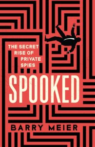 Spooked: The Secret Rise of Private Spies book cover